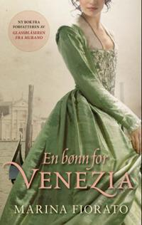 En bønn for Venezia - Marina Fiorato   Ridgeroadrun.org