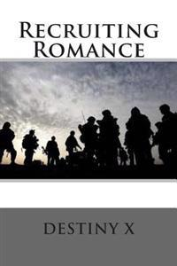 Recruiting Romance