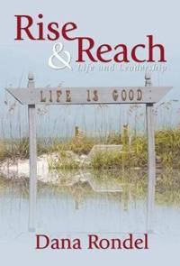 Rise & Reach