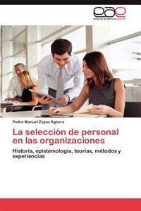 La Seleccion de Personal En Las Organizaciones