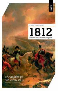1812 - Adam Zamoyski | Inprintwriters.org