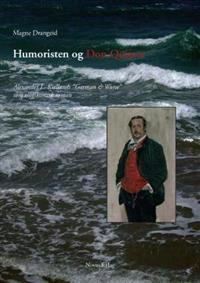 Humoristen og Don Quijote - Magne Drangeid   Inprintwriters.org