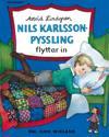 Nils Karlsson-Pyssling flyttar in