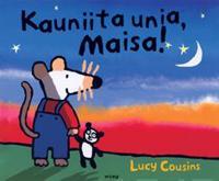Kauniita unia, Maisa!
