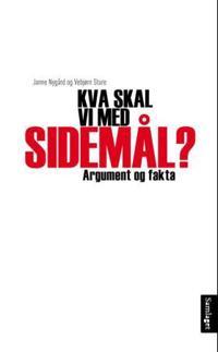 Kva skal vi med sidemål? - Janne Nygård, Vebjørn Sture pdf epub