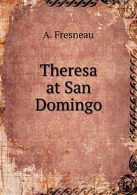 Theresa at San Domingo