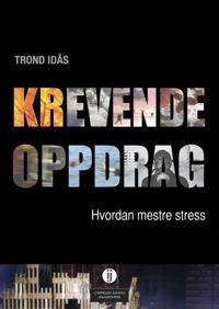Krevende oppdrag - Trond Idås | Inprintwriters.org