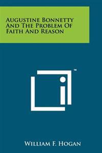 Augustine Bonnetty and the Problem of Faith and Reason
