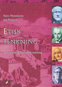 Etisk tenkning - Bjørn Thommessen, Jon Wetlesen pdf epub