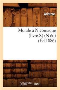 Morale a Nicomaque (Livre X) (N Ed) (Ed.1886)