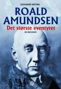 Roald Amundsen - Alexander Wisting pdf epub