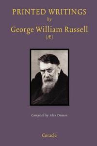 Printed Writings by George William Russell