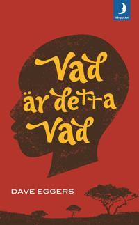 Vad är detta Vad : Valentino Achak Dengs självbiografi
