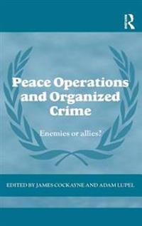 Peace Operations and Organized Crime