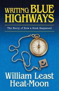 Writing Blue Highways