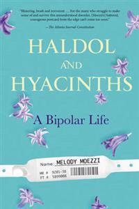 Haldol and Hyacinths