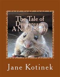 The Tale of Despereaux a Novel Study