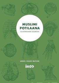 Muslimi potilaana ja asiakkaan Suomessa