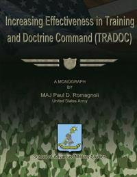 Increasing Effectiveness in Training and Doctrine Command (Tradoc)