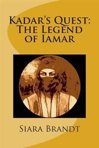 Kadar's Quest: The Legend of Iamar