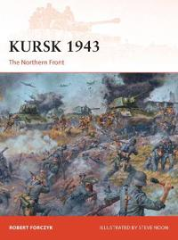 Kursk 1943: The Northern Front