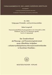 Der Zweckverband Als Planungs- Und Finanzierungsinstrument Neuer Öffentlicher Aufgaben