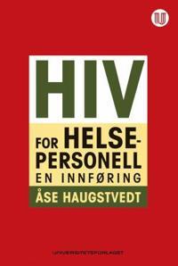 HIV for helsepersonell - Åse Haugstvedt pdf epub