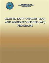 Limited Duty Officer (Ldo) and Warrant Officer (Wo) Programs