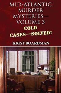Mid-Atlantic Murder Mysteriesvolume 3