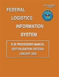 Federal Logistics Information System - Flis Procedures Manual Edit/Validation Criteria January 2009