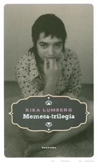 Memesa-trilogia (sis. teokset Musta perhonen, Repaleiset siivet ja Samettiyö)