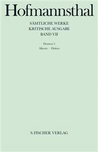 Dramen VII. Alkestis, Elektra, Orest in Delphi
