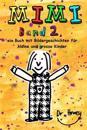 Mimi Band 2, Ein Buch Mit Bildergeschichten Fur Kleine Und Grosse Kinder