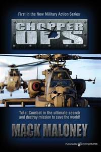 Chopper Ops: Chopper Ops Series