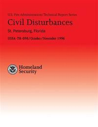 Civil Disturbances- St. Petersburg, Florida: Successful Fire/EMS Response to Disturbances