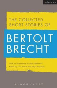 The Collected Short Stories of Bertolt Brecht