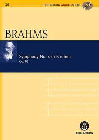 Symphony No. 4 in E Minor Op. 98: Eulenburg Audio+score Series