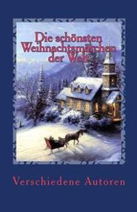 Die Schonsten Weihnachtsmarchen Der Welt: Christmas Fairy Tales in German