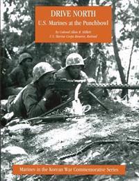 Drive North: U.S. Marines at the Punchbowl