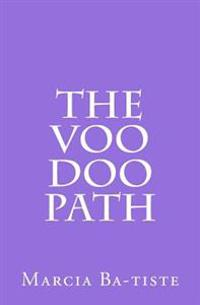 The Voo Doo Path