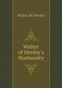 Walter of Henley's Husbandry