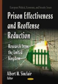 Prison Effectiveness and Reoffense Reduction