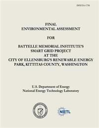 Final Environmental Assessment for Battelle Memorial Institute's Smart Grid Project at the City of Ellensburg's Renewable Energy Park, Kittitas County