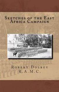 Sketches of the East Africa Campaign