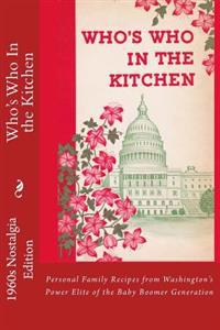 Who's Who in the Kitchen: Baby Boomer Nostalgia Edition
