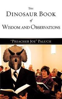 The Dinosaur Book of Wisdom and Observations