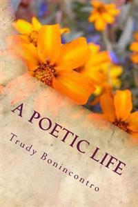 A Poetic Life