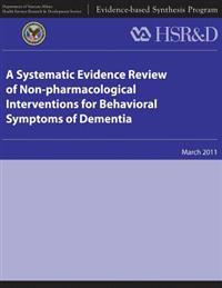 A Systematic Evidence Review of Non-Pharmacological Interventions for Behavioral Symptoms of Dementia