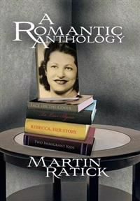 A Romantic Anthology