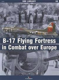 The B-17 Flying Fortress